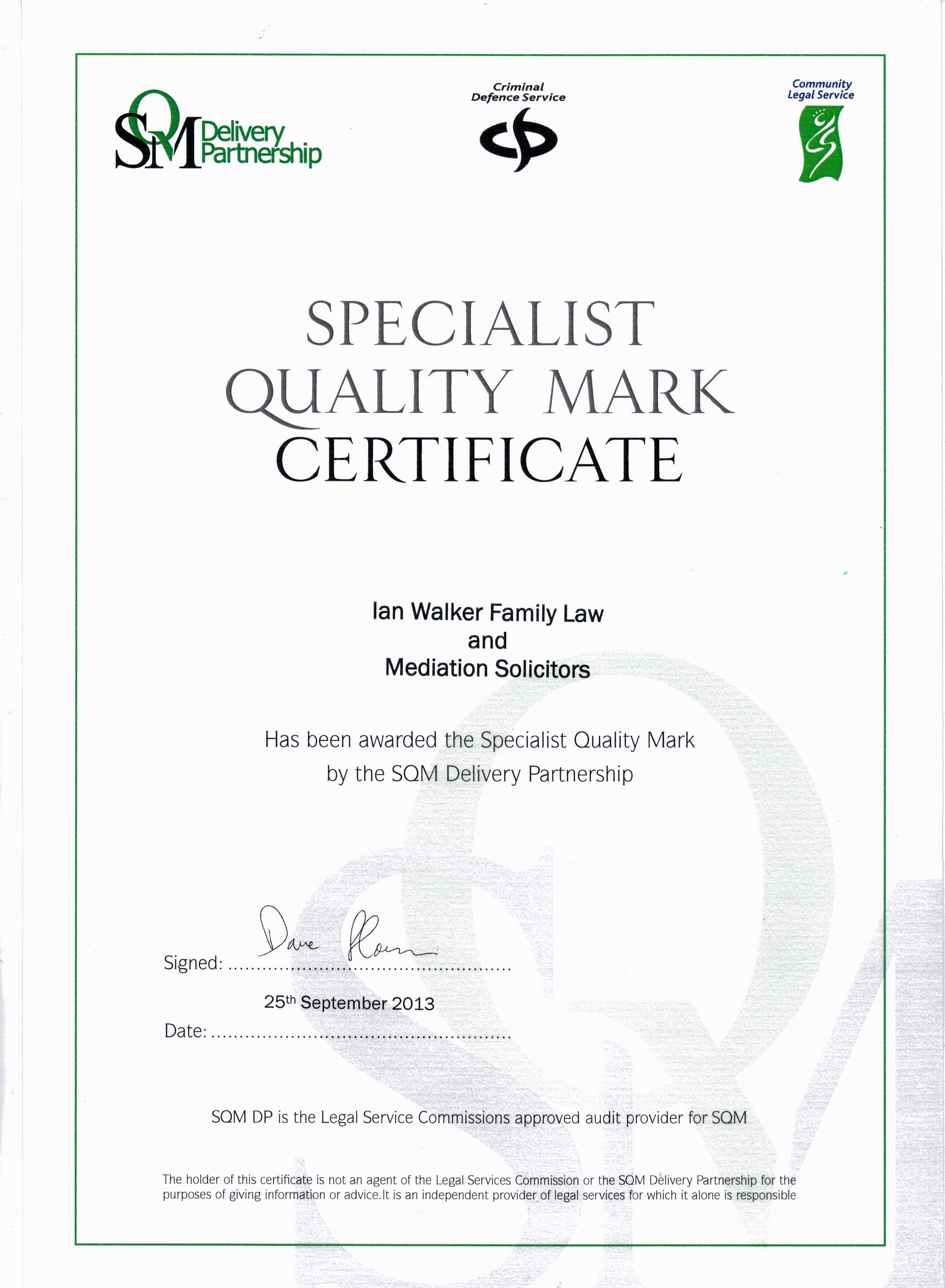 Audited For The Quality Mark Ian Walker