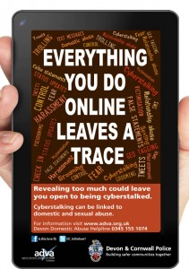 Against Domestic Violence and Abuse in Devon; Cyber-stalking campaign
